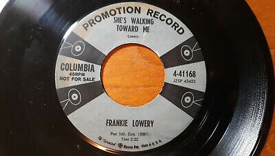 Promotion Record Frank Lowery-She's Walking Toward Me/Little Girl Columbia 45rpm