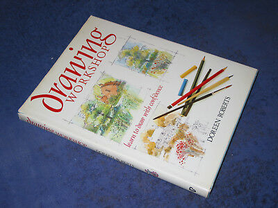DRAWING WORKSHOP, Doreen Roberts, HB 1991. Amateur artist, learn to draw, sketch