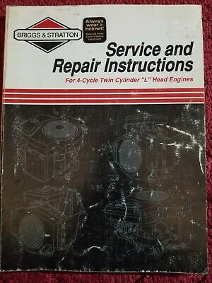 """Briggs & Stratton Service/Repair Inst for 4 cycle twin cylindr """"L"""" head engines"""