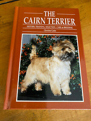 Cairn Terrier by Christine Carter Hardcover Book 1995 Dog History Breed Training