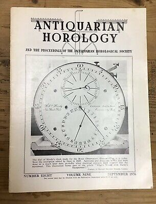 ANTIQUARIAN HOROLOGY VOLUME  Nine No Eight Dated September 1976
