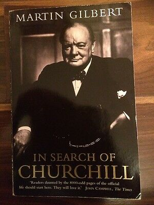 In Search of Churchill By Martin Gilbert.