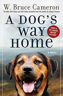 Cameron W. Bruce-A Dog`S Way Home BOOK NEW