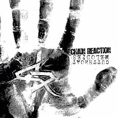 Chain Reaction-Cutthroat Melodies Cd New