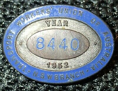 Old Australian NSW Branch Transport workers union badge from 1952