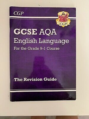 CGP GCSE AQA English Language (9-1) Course The Revision Guide