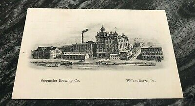 Pre-Pro Stegmaier Beer - Brewing Co Brewery Scene Postcard 1906 Wilkes Barre Pa
