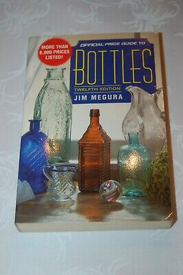 Official Price Guide to BOTTLES Twelfth Ed. 8,000 Prices - Jim Megura 464 pgs.