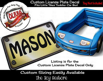 Custom License Plate Decal Sticker Fits Little Tikes Toddler Car Bed Color Choic
