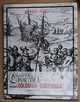 Aureo & Calico, sale 304. Spain, Colombia, Guatemala, colonial numismatic