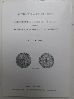 Delmonte Supplément au Benelux d'or/The golden Benelux Numismatics