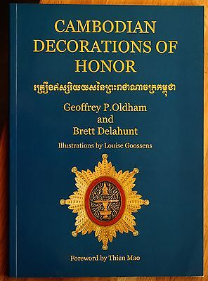 Oldham, G.P. & B. Delahunt Cambodian decorations of honor 2004 Phaléristique