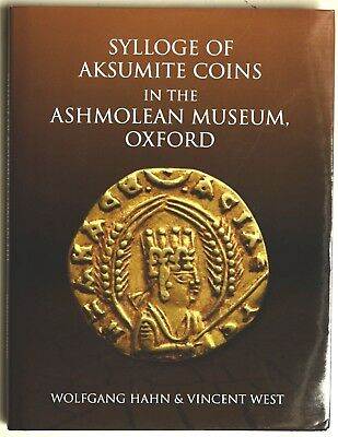 Hahn &West 2016 Sylloge of Aksumite coins in the Ashmolean Museum Ethiopia Aksum