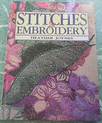 Stitches for Embroidery by Heather Joynes Hardcover Book Good Condition