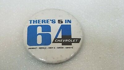 Vintage Chevrolet Pinback There's A 5 In 64 1964