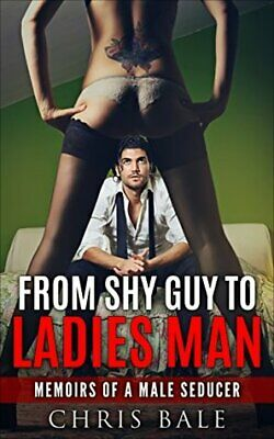 Seduction Dating From Shy Guy To Ladies Man 🔥PDF Book 🔥30 Sec Delivery