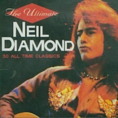 Neil Diamond - The Ultimate: 30 All Time Classics (1996)  2CD  NEW  SPEEDYPOST