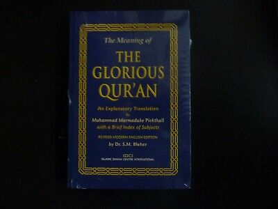 Brand New The Meaning Of The Glorious Qur'an By Muhammad Marmaduke Pickthall
