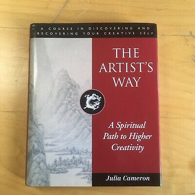 The Artist's Way: A Spiritual Path to Higher Creativ.. by Julia Cameron Hardback