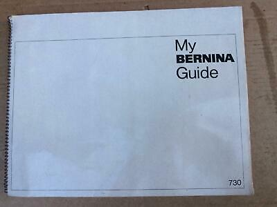 Bernina model 730 Instruction Guide with sewn samples attached