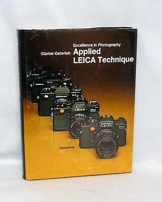 Excellence in Photography Applied Leica Technique Gunter Osterloh Hard Cover