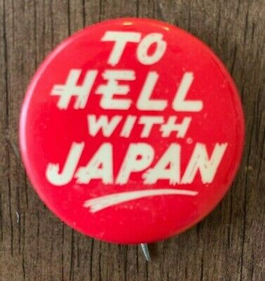 Vintage WWII Pin 1940 s WWII 'To Hell with Japan' Pin - Red
