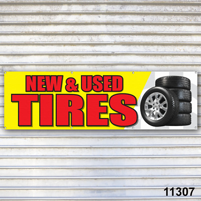 New & Used Tires Banner Sign Auto Truck Repair Tires Wheels Tire Dealer