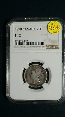 1899 Canada Twenty Five Cents NGC FINE 12 SILVER 25C Coin Starts At 99 Cents!