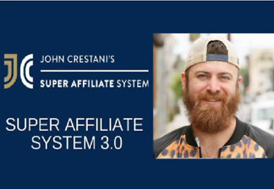 John Crestani - Super Affiliate System 3.0 Video Course |Value $997| Get it now
