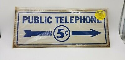 PUBLIC TELEPHONE 5 CENTS Metal Sign w/ RIGHT Pay Phone Booth Garage Shop Nickel