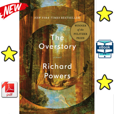 The Overstory: A Novel by Powers, Richard P.D.F ⚡Fast Delivery ⚡  GET YOURS NOW