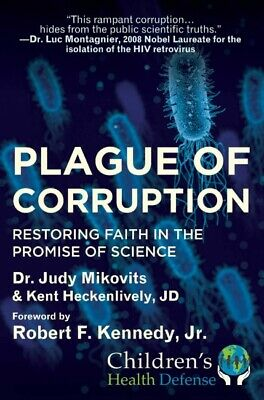 Plague of Corruption by Kent Heckenlively & Judy Mikovits 2020 [P.D.F]