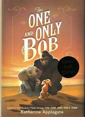 The One and Only Bob by Katherine Applegate SIGNED First Edition