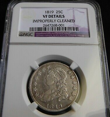 1819 Small 9  Capped Bust Quarter $ Ngc Certified Vf Details $ 201 Years Old!