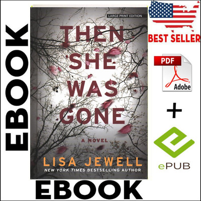 Then She Was Gone: A Novel by Lisa Jewell P.D.F (EB00K)