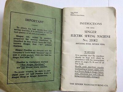 Instructions for using Singer 201K2 sewing Machines