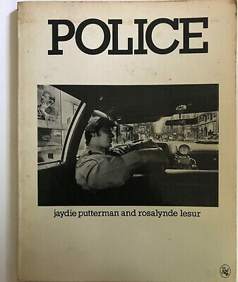 Police. Jaydie Putterman and Rosalynde Lesur.. 1983. First Edition.
