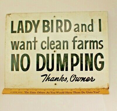 Vintage Lady Bird and I Want Clean Farms LBJ Metal Clean Environment Sign