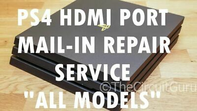 PS4 Playstation 4 HDMI Port Mail-In Repair (All Models)