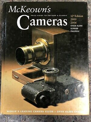 McKeown's Price Guide To Antique Cameras - 12th Edition