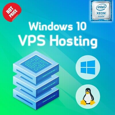 Windows 10 VPS (Private Server) Xeon 8CPU +4GB RAM+50GB HDD Unlimited Bandwidth