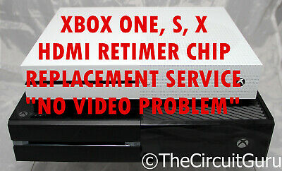 "Xbox One, S, X HDMI Retimer Chip Replacement Service ""NO VIDEO PROBLEM"""