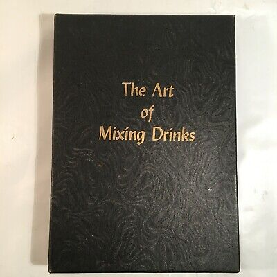 The Art of Mixing Drinks The Legend of Liqueurs Wines and Spirits Absinthe Bar