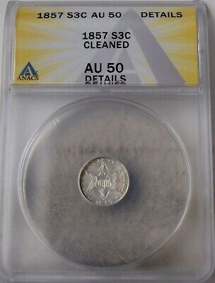 "1857 Three-Cent Piece (Trime) ""ANACS AU50 Cleaned"" *Free S/H After 1st Item*"