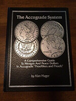 Accugrade System Vol. 2 Morgan & Peace Dollars by Alan Hager Autographed