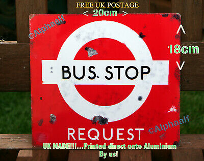 London Bus Request Stop Repro Distressed Ali Sign 18cm x 20cm  Man cave Shed