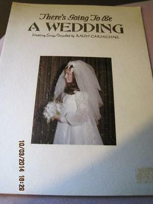 WEDDING There's Going to be a ... Song Book 1970 12 page Orig. price $2.50