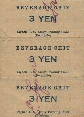 US Army chits in occupied Japan 3 yen beverage chits 8th Army Printing Plant UNC