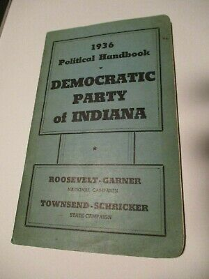 Indiana President Franklin Roosevelt Political Campaign Democratic Party Indiana