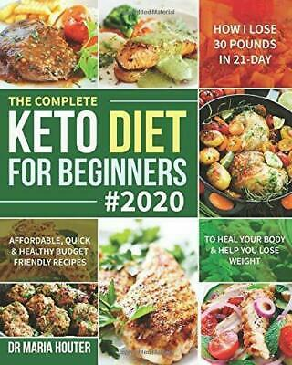 Keto Diet Book For Beginners Quick Healthy Ketogenic Recipes Cookbook 2020